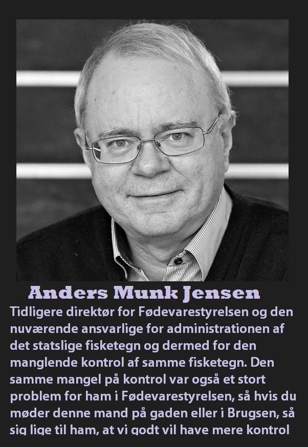 Natur og Erhvervstyrelsen Anders Munk Jensen Kontroldirektør i NaturErhvervstyrelsen med ansvar for regional jordbrugs- og fiskerikontrol og central koordinering af kontrollen.